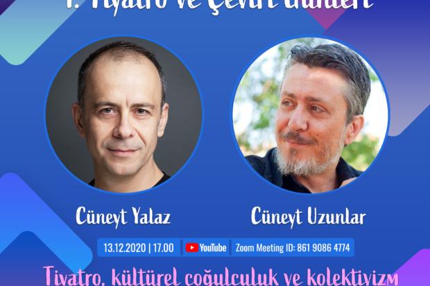 T-1 Tiyatro Günleri'nin birinci gününde Cüneyt Yalaz ve Cüneyt Uzunlar tiyatroda kolektivizm hakkında konuştu.